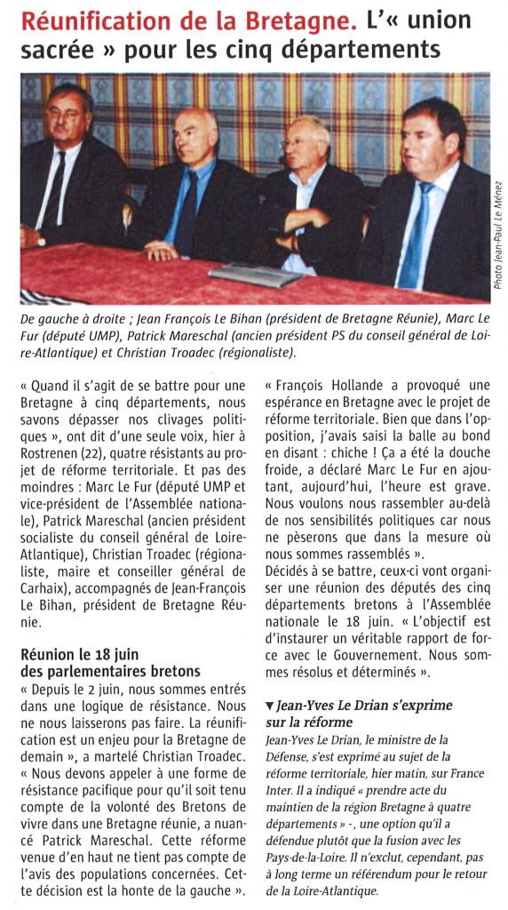 Réunification de la Bretagne  L'Union sacrée pour les cinq départements Le Télégramme 7 juin 2014
